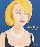Alex Katz : the sixties