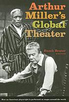 Arthur Miller's global theater