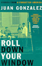 Roll down your window : stories of a forgotten America