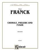Praeludium, Choral und Fuge : für Klavier zu 2 Händen