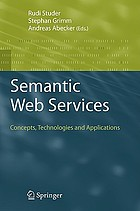 Semantic web services concepts, technologies, and applications