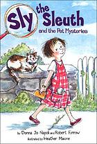 Sly the Sleuth and the pet mysteries