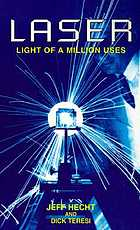 Laser, light of a million uses