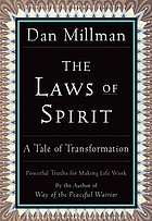 The laws of spirit : simple, powerful truths for making life work