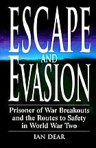 Escape and Evasion : POW breakouts in world war two