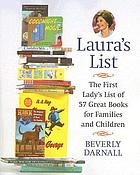Laura's list : the First Lady's list of 57 great books for families and children