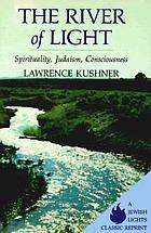 The river of light : spirituality, Judaism, and the evolution of consciousness