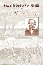 Notes of the Mexican War, 1846-1848