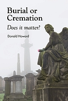 Burial or cremation : does it matter?