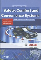 Safety, comfort and convenience systems