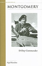 Montgomery : D-Day commander