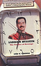 Saddam Hussein : the politics of revenge