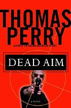 Dead aim : a novel