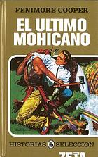 The last of the Mohicans : a narrative of 1757