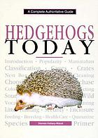 Hedgehogs today : a yearbook