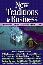 New traditions in business : spirit and leadership in the 21st century