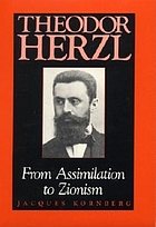Theodor Herzl : from assimilation to Zionism