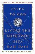 Paths to god : living the Bhagavad Gita