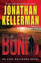 Bones : an Alex Delaware novel