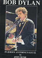 In Jersey anything's legal (as long as you don't get caught!) : Bob Dylan in the USA and Canada 1986-1998