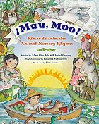 ¡Muu, moo! : rimas de animales = Animal nursery rhymes