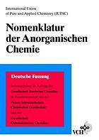 Nomenklatur der anorganischen Chemie : deutsche Ausgabe der Empfehlungen 1990