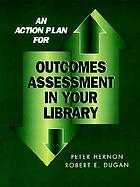 Outcomes assessment in your library
