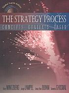 The strategy process : concepts, contexts, cases