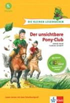 """Der unsichtbare Pony-Club [mit Extra: GEOlino-Sachwissen """"Ponys""""]"""