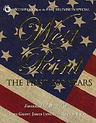 West Point : the first 200 years : the companion to the PBS television special