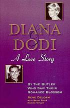 Diana & Dodi : a love story