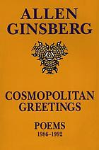 Cosmopolitan greetings : poems, 1986-1992