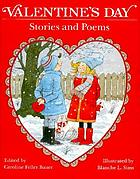 Valentine's day : stories and poems
