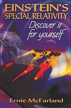 Einstein's special relativity : discover it for yourself
