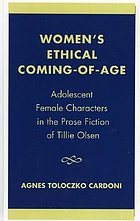 Women's ethical coming-of-age : adolescent female characters in the prose fiction of Tillie Olsen
