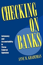 Checking on banks : autonomy and accountability in three federal agencies