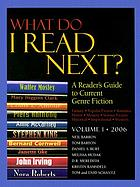 What do I read next? : a reader's guide to current genre fiction : fantasy, western, romance, horror, mystery, science fiction