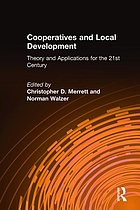 Cooperatives and local development : theory and applications for the 21st century
