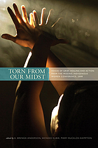 Torn from our midst : voices of grief, healing and action from the Missing Indigenous Women Conference, 2008