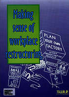 Making sense of workplace restructuring