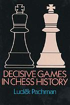 Decisive games in chess history
