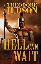 Hell can wait : a novel
