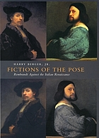 Fictions of the pose : Rembrandt against the Italian Renaissance