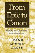 From epic to canon : history and literature in ancient Israel