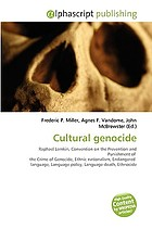 Cultural genocide : Raphael Lemkin, Convention on the Prevention and Punishment of the Crime of Genocide, ethnic nationalism, endangered language, language policy, language death, ethnocide