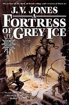 A fortress of grey ice
