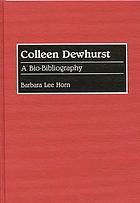 Colleen Dewhurst : a bio-bibliography