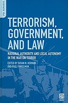Terrorism, government, and law : national authority and local autonomy in the War on Terror