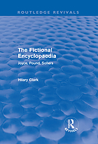 The fictional encyclopaedia : Joyce, Pound, Sollers
