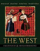 The West : encounters & transformations